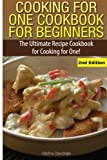 img - for Cooking for One Cookbook for Beginners: The Ultimate Recipe Cookbook for Cooking for One! book / textbook / text book