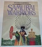 Samurai Warriors (0713722851) by Turnbull, Stephen