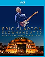 Slowhand At 70 Live At The Royal Albert Hall [Blu Ray] [Blu-ray]