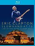Slowhand At 70 Live At The Royal Albe...