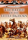 The Battle of The Little Big Horn 1876 - Custer's Last Stand [DVD]