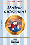 Docteur, aidez-moi !