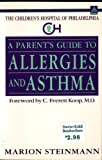 img - for The Parent's Guide to Allergies and Asthma (Children's Hospital of Philadelphia Series) book / textbook / text book