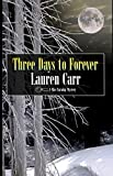 Three Days to Forever (A Mac Faraday Mystery Book 9)