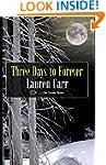 Three Days to Forever (A Mac Faraday...