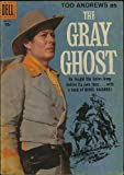 img - for The Gray Ghost (Dell Four Color comic #911) July 1958 book / textbook / text book