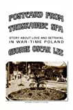 img - for POSTCARD FROM TRUSKAWIEC - SPA: Story about Love and Betrayal in War-Time Poland (Spanish Edition) book / textbook / text book