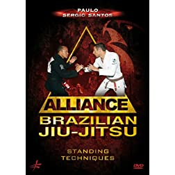 Brazilian Jiu-Jitsu Alliance - Standing Techniques by Paulo Sergio Santos