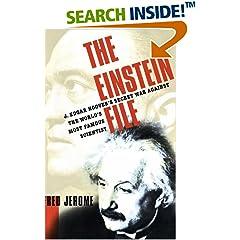 The Einstein File : J. Edgar Hoover's Secret War Against the World's Most Famous Scientist