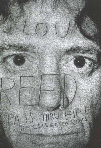 Pass thru fire: the collected lyrics (Hors Catalogue)
