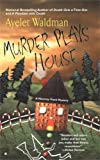 Murder Plays House (0425198693) by Waldman, Ayelet