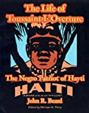 img - for The Life of Toussaint L'Ouverture: The Negro Patriot of Hayti book / textbook / text book