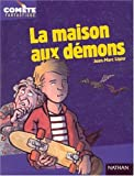 echange, troc Jean-Marc Ligny, Simon Hureau - La maison aux démons