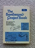 The boatkeepers project book;: Ideas and instructions for modifications, improvements, and equipment installations
