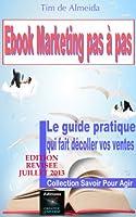 Ebook Marketing pas � pas (Savoir Pour Agir t. 1)