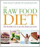 51B04uOzDwL. SL160  The Raw Food Diet: The Healthy Way to Get the Shape You Want
