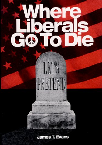 Where Liberals Go to Die: The End of Let's Pretend