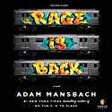 Rage Is Back: A Novel (       UNABRIDGED) by Adam Mansbach Narrated by Danny Hoch