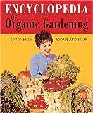 Encyclopedia Of Organic Gardening (0762409851) by Rodale, J. I.