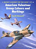 American Volunteer Group 'Flying Tigers' Aces (Osprey Aircraft of the Aces)