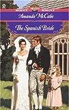 The Spanish Bride (Signet Regency Romance)