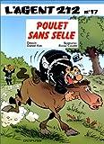 """Afficher """"L'Agent 212 n° 17 Poulet sans selle"""""""