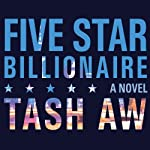 Five Star Billionaire | Tash Aw
