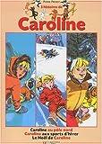 echange, troc Pierre Probst - 3 Histoire de Caroline : Le Noël de Caroline - Caroline au Pôle Nord - Caroline aux sport d'hiver