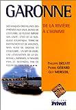 echange, troc Guy Mergoil, Philippe Delvit, Pierre Gérard - Garonne. De la rivière à l'homme