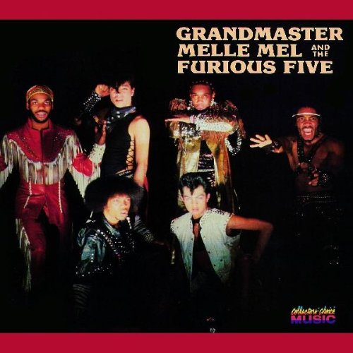 Melle Mel And The Furious Five