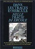 echange, troc Collectif - Dans les traces d'Hercule : Les Voies transalpines du Mont-Cenis et du Petit-Saint-Bernard
