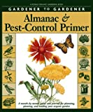 img - for Gardener to Gardener Almanac & Pest-Control Primer: A Month-By-Month Guide and Journal for Planning, Planting (Rodale Organic Gardening Books) book / textbook / text book