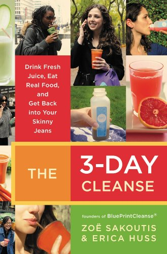 The 3-Day Cleanse: Your BluePrint for Fresh Juice, Real Food, and a Total Body Reset (3 Day Cleansing Juice compare prices)