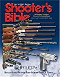 Shooter's Bible 2005: The World's Standard Firearms Reference Book
