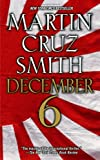 Martin Cruz Smith December 6th