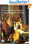 Dictionnaire d'�thique et de philosop...