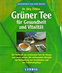 Gr�ner Tee f�r Gesundheit und Vitalit�t