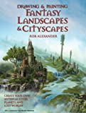 img - for Drawing and Painting Fantasy Landscapes and Cityscapes book / textbook / text book