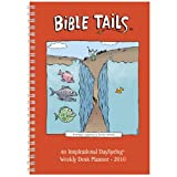 Bible Tails - Weekly Planner 2010 Planner Calendar