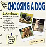 The Simple Guide to Choosing a Dog