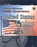The Official Whitman Folder Assortment: United States Coins