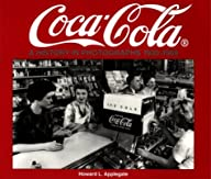 Coca-Cola: A History in Photographs,…