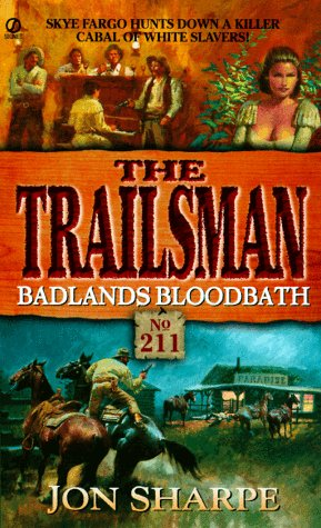 Trailsman 211: Badlands Bloodbath PDF
