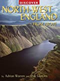 img - for Discover North-West England from Above (Discovery Guides) book / textbook / text book