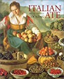 img - for Italian Ate: Art & Italian Cooking book / textbook / text book