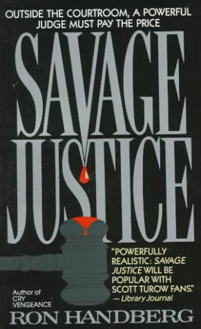 Savage Justice, RON HANDBERG