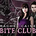 Bite Club: Morganville Vampires, Book 10 Audiobook by Rachel Caine Narrated by Cynthia Holloway