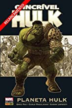 O Incrível Hulk. Planeta Hulk