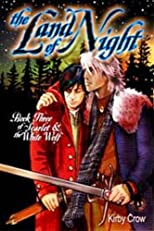 Land of Night: Scarlet and the White Wolf III
