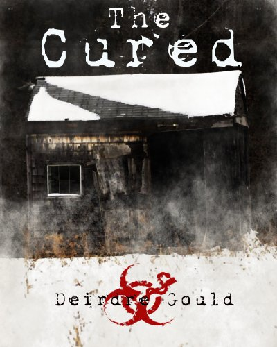The Cured by Deirdre Gould ebook deal